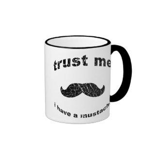 Confíe en que yo tiene un bigote taza