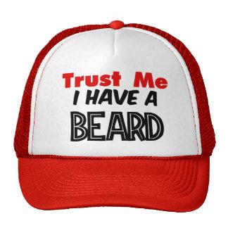 Confíe en que yo tiene un gorra de la barba