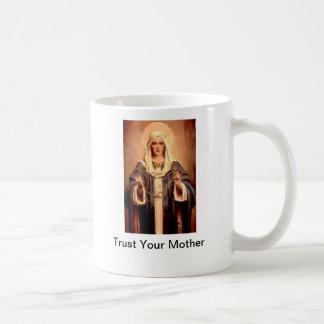 Confíe en su taza de la madre