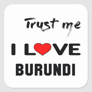 Confíeme en amor Burundi de I Pegatina Cuadrada