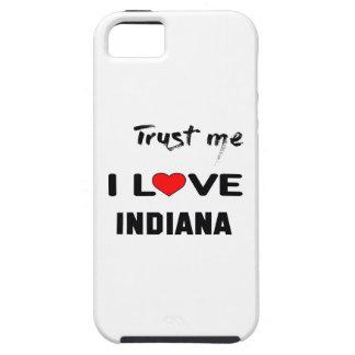 Confíeme en amor INDIANA de I Funda Para iPhone 5 Tough