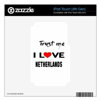 Confíeme en amor Países Bajos de I Calcomanías Para iPod Touch 4G
