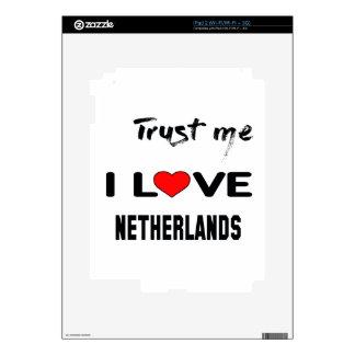 Confíeme en amor Países Bajos de I iPad 2 Calcomanía