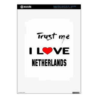 Confíeme en amor Países Bajos de I iPad 3 Skins