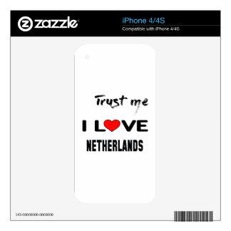 Confíeme en amor Países Bajos de I iPhone 4 Calcomanía