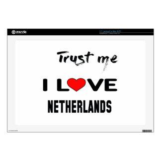 Confíeme en amor Países Bajos de I Portátil Skin