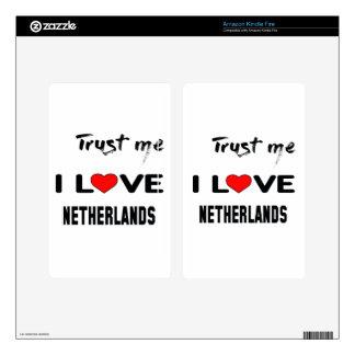 Confíeme en amor Países Bajos de I Skins Para Kindle Fire