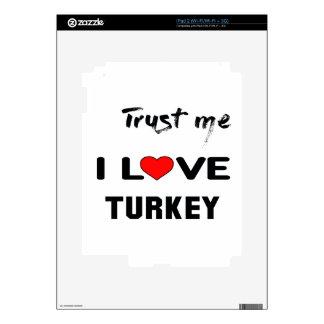 Confíeme en amor Turquía de I iPad 2 Calcomanía