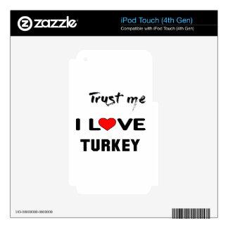 Confíeme en amor Turquía de I iPod Touch 4G Calcomanía