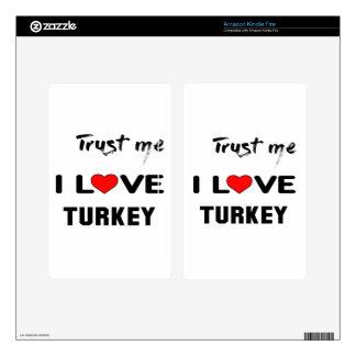 Confíeme en amor Turquía de I Kindle Fire Pegatina Skin