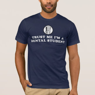 Confíeme en estudiante dental playera
