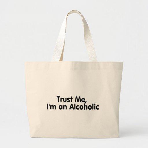Confíeme en Im un alcohólico Bolsa Tela Grande