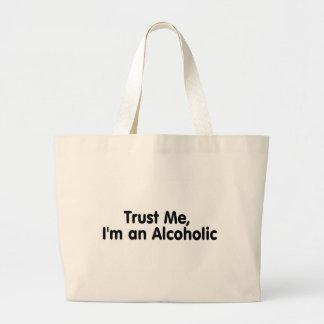 Confíeme en Im un alcohólico Bolsa