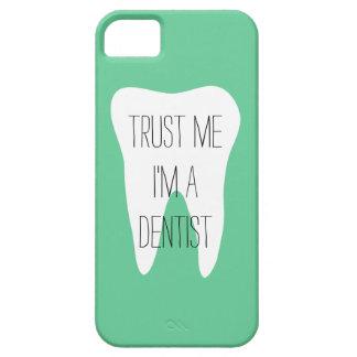 Confíeme en im un caso del iPhone del dentista iPhone 5 Case-Mate Carcasa