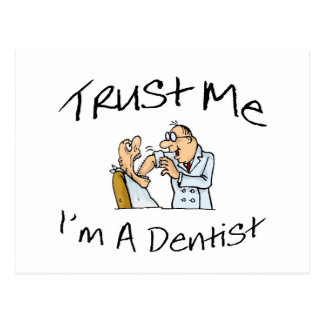 Confíeme en Im un dentista 2 Tarjetas Postales