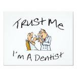 """Confíeme en Im un dentista Invitación 4.25"""" X 5.5"""""""