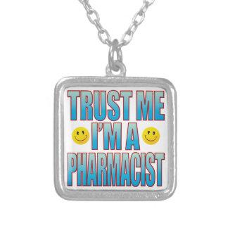 Confíeme en la vida B del farmacéutico Colgante Cuadrado