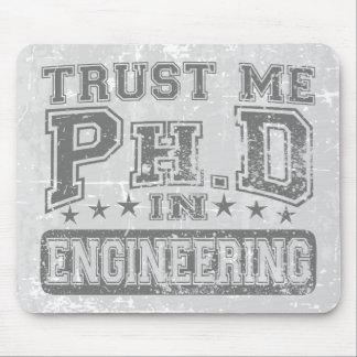 Confíeme en Ph D en la ingeniería Tapetes De Ratones