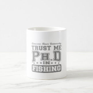 Confíeme en Ph D en la pesca Taza