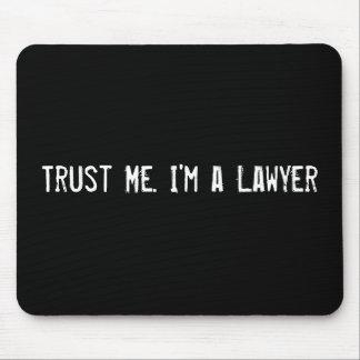 Confíeme en. Soy abogado Tapete De Raton