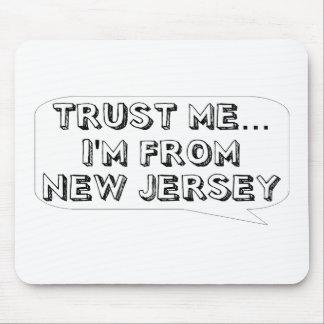 Confíeme en… Soy de New Jersey Alfombrillas De Ratón