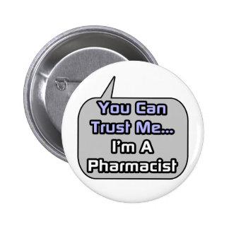 Confíeme en. Soy farmacéutico Pins