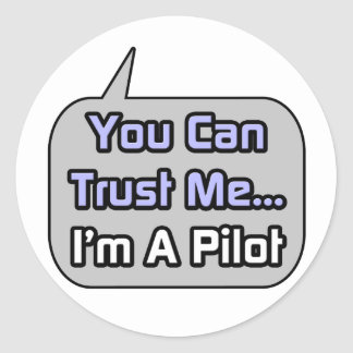 Confíeme en. Soy piloto Pegatinas Redondas