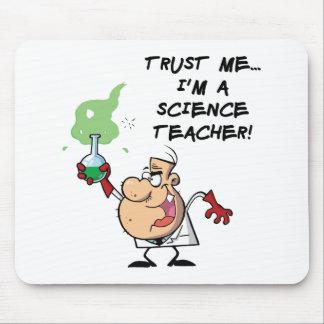 Confíeme en… Soy profesor de ciencias Tapete De Raton
