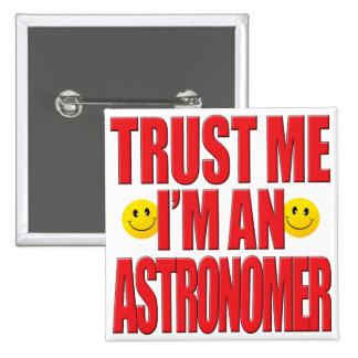 Confíeme en vida del astrónomo pins