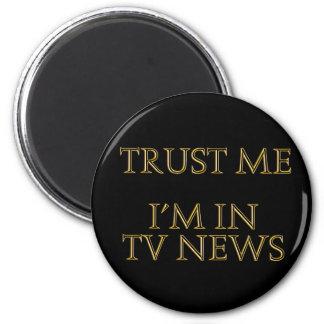 Confíeme en yo están en noticias de la TV Imán Para Frigorífico