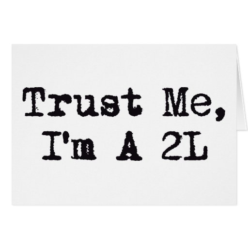Confíeme en, yo son A 2L Tarjeta De Felicitación