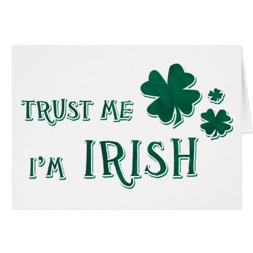 Confíeme en, yo son irlandés tarjeta de felicitación