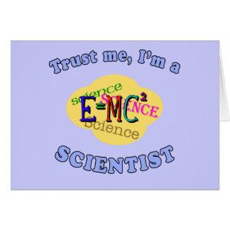 Confíeme en, yo son productos de un científico tarjetas