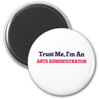 Confíeme en, yo son un administrador de artes imán redondo 5 cm