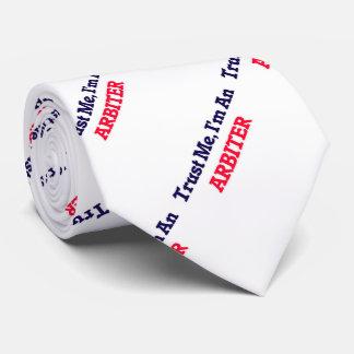Confíeme en, yo son un árbitro corbata personalizada