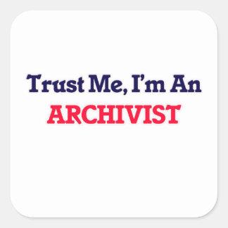Confíeme en, yo son un archivista pegatina cuadrada