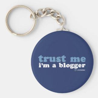 Confíeme en, yo son un Blogger (LiveJournal) Llavero Redondo Tipo Pin