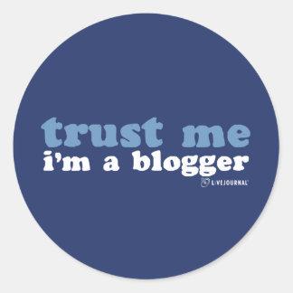 Confíeme en, yo son un Blogger (LiveJournal) Pegatina Redonda