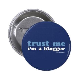 Confíeme en, yo son un Blogger (LiveJournal) Pin Redondo De 2 Pulgadas