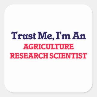 Confíeme en, yo son un científico de la pegatina cuadrada