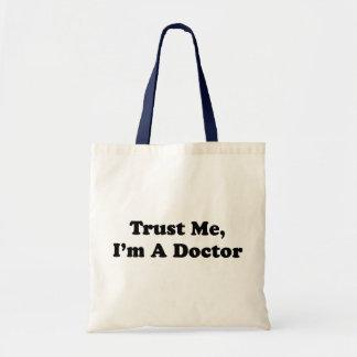 Confíeme en yo son un doctor bolsa