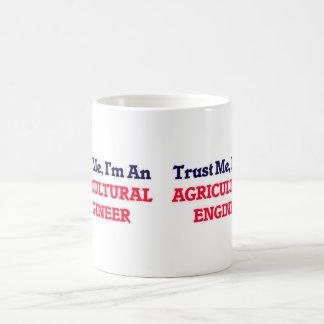 Confíeme en, yo son un ingeniero agrícola taza de café