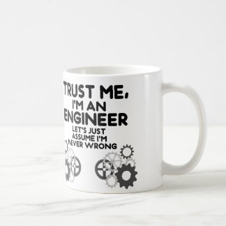 Confíeme en, yo son un ingeniero divertido taza clásica