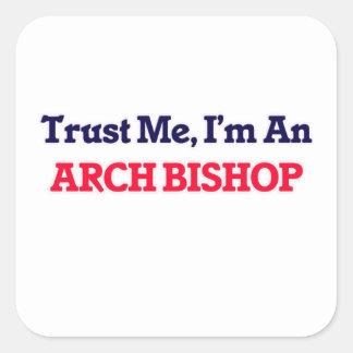 Confíeme en, yo son un obispo del arco pegatina cuadrada