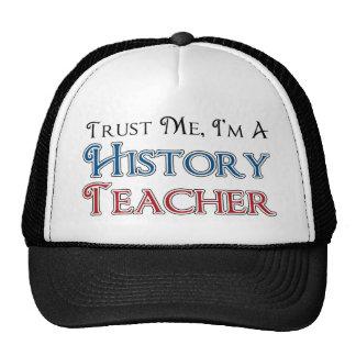Confíeme en, yo son un profesor de la historia gorro de camionero