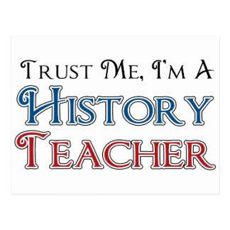 Confíeme en, yo son un profesor de la historia postales