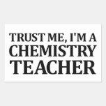Confíeme en, yo son un profesor de la química rectangular pegatina