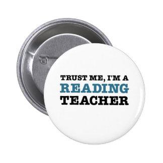 Confíeme en, yo son un profesor de lectura pin redondo 5 cm