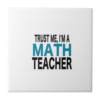 Confíeme en, yo son un profesor de matemáticas (la azulejos