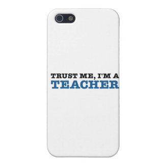 Confíeme en, yo son un profesor iPhone 5 carcasas
